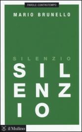 SILENZIO di Mario Brunello