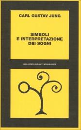 SIMBOLI E INTERPRETAZIONI DEI SOGNI di Carl Gustav Jung