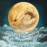 SLEEP EASY di Paul Lawler