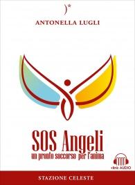 SOS ANGELI Un pronto soccorso per l'anima di Antonella Lugli