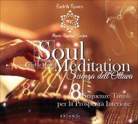 SOUL MEDITATION - LA SCIENZA DELL'OTTAVA IN MUSICA - CD NATURAL 432 HZ MUSIC N.8 Sequenze Tonali per Creare Benessere e Prosperità nella Vita di Endrik Favero
