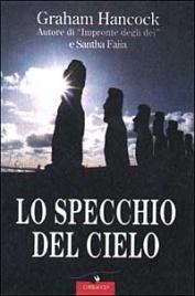 LO SPECCHIO DEL CIELO di Graham Hancock