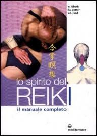 LO SPIRITO DEL REIKI Il Manuale completo di Walter Lubeck