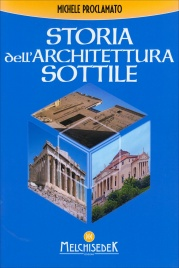 STORIA DELL'ARCHITETTURA SOTTILE di Michele Proclamato