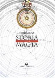 STORIA DELLA MAGIA di Eliphas Levi