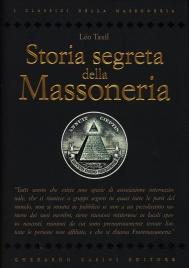 STORIA SEGRETA DELLA MASSONERIA di Leo Taxil