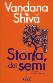 STORIA DEI SEMI di Vandana Shiva