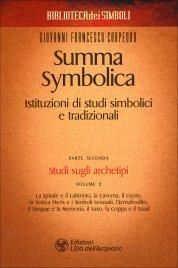 SUMMA SYMBOLICA - PARTE SECONDA - VOL. 2 Istituzioni di studi simbolici e tradizionali - Studi sugli archetipi di Giovanni Francesco Carpeoro