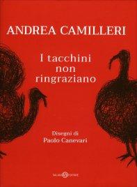 I TACCHINI NON RINGRAZIANO di Andrea Camilleri