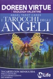 I TAROCCHI DEGLI ANGELI 78 carte con miniguida per la lettura e l'interpretazione dei simboli di Doreen Virtue, Radleigh Valentine