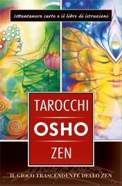 I TAROCCHI ZEN DI OSHO Il gioco trascendente dello Zen di Osho