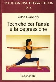 TECNICHE PER L'ANSIA E LA DEPRESSIONE di Gilda Giannoni