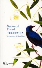 TELEPATIA Introduzione di Maria Pierri di Sigmund Freud