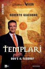 TEMPLARI - DOV'è IL TESORO? (EBOOK) di Roberto Giacobbo