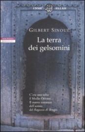 LA TERRA DEI GELSOMINI di Gilbert Sinoué