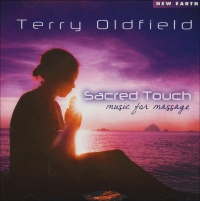 SACRED TOUCH - MUSIC FOR MASSAGE di Terry Oldfield