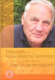 TESTAMENTO DELLA NUOVA MEDICINA GERMANICA + CD AUDIO E la sua nuova dimensione terapeutica (Ottava Edizione) di Ryke Geerd Hamer