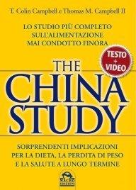 THE CHINA STUDY - TESTO E VIDEO (EBOOK) Lo studio più completo sull'alimentazione mai condotto finora di T. Colin Campbell, Thomas M. Campbell