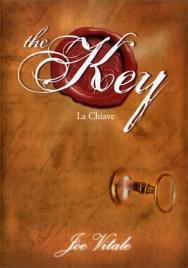 THE KEY - LA CHIAVE La chiave mancante alla legge dell'attrazione, il segreto per realizzare tutto ciò che vuoi di Joe Vitale