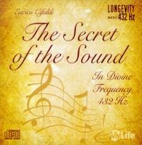THE SECRET OF THE SOUND - 432 HZ In Divine Frequency. 6 brani dedicati alla voce della natura, sintonizzata sulla frequenza 432 Hz di Enrico Cifaldi