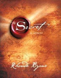 THE SECRET - IL SEGRETO di Rhonda Byrne