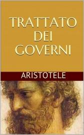 TRATTATO DEI GOVERNI (EBOOK) di Aristotele