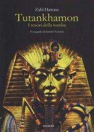 TUTANKHAMON I tesori della tomba di Zahi Hawass
