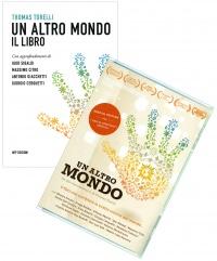 UN ALTRO MONDO - LIBRO CON di Thomas Torelli