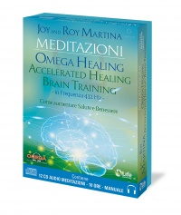 MEDITAZIONI - OMEGA HEALING ACCELERATED HEALING BRAIN TRAINING (12 CD AUDIO E MANUALE) Come aumentare salute e benessere di Roy Martina, Joy Martina