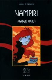VAMPIRI di Frater Piarus