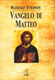 VANGELO DI MATTEO di Rudolf Steiner