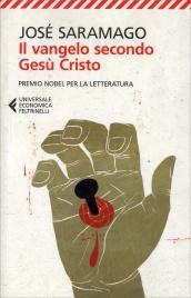 IL VANGELO SECONDO GESù CRISTO di José Saramago