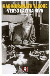 VERSO L'ALTRA RIVA di Rabindranath Tagore