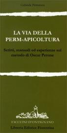 LA VIA DELLA PERM-APICOLTURA di Gabriele Primavera