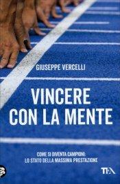 VINCERE CON LA MENTE di Giuseppe Vercelli