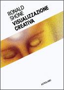 VISUALIZZAZIONE CREATIVA di Ronald Shone