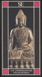 VITA DI BUDDHA di Ananda Coomaraswamy