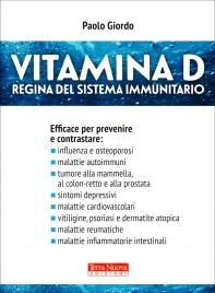 VITAMINA D Regina del sistema immunitario di Paolo Giordo