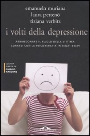 I VOLTI DELLA DEPRESSIONE di Emanuela Muriana, Laura Pettenò, Tiziana Verbitz