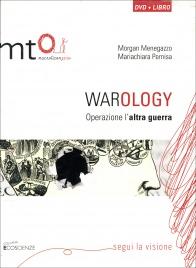 WAROLOGY - DOCUMENTARIO IN Operazione l'altra guerra di Morgan Menegazzo, Mariachiara Pernisa