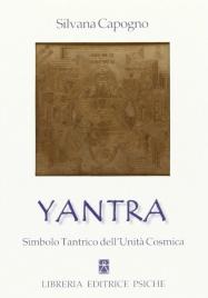 YANTRA Simbolo Tantrico dell'Unita Cosmica di Silvana Capogno