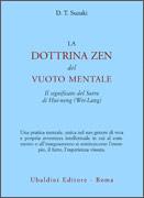 LA DOTTRINA ZEN DEL VUOTO MENTALE Il significato del Sutra di Hui-neng (Wei-Lang) di Daisetz Taitaro Suzuki