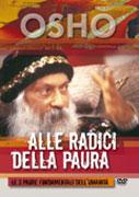 ALLE RADICI DELLA PAURA Le tre paure fondamentali dell'umanità di Osho