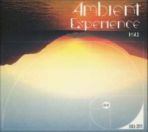AMBIENT EXPERIENCE - VOL. 1 - 432 HZ di Luka Zotti