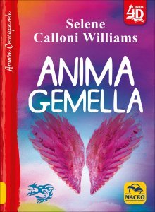 ANIMA GEMELLA di Selene Calloni Williams