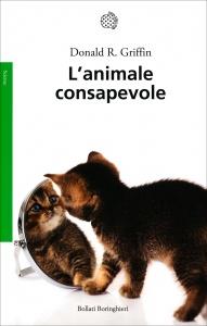 L'ANIMALE CONSAPEVOLE di Donald R. Griffin