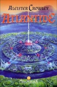 ATLANTIDE di Aleister Crowley