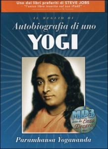 IL MEGLIO DI AUTOBIOGRAFIA DI UNO YOGI (AUDIOLIBRO MP3) di Paramhansa Yogananda