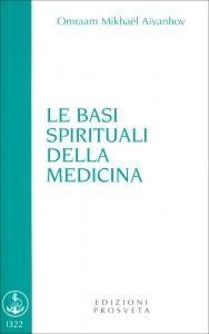 LE BASI SPIRITUALI DELLA MEDICINA di Omraam Michaël Aïvanhov