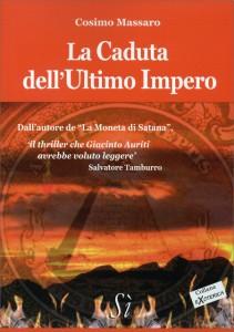 LA CADUTA DELL'ULTIMO IMPERO di Cosimo Massaro
